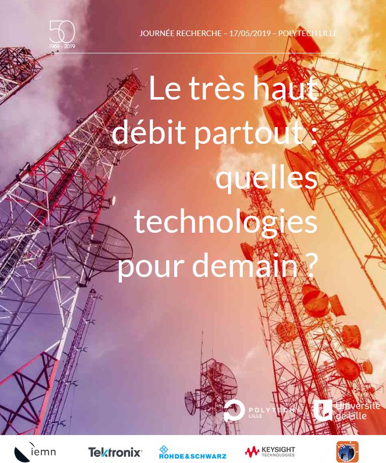 Le très haut débit partout – Journée Recherche – 17/05/2019 – Polytech Lille